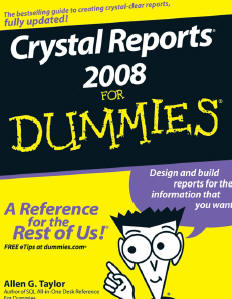 Crystal Reports® 2008 FOR DUMmIES